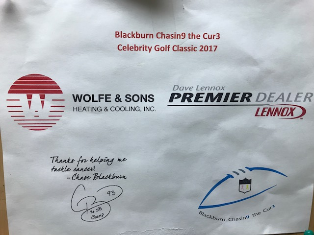 We are proud sponsors for the last two years of Chase Blackburn's, Chasing the Cure celebrity golf outing at Kensdale Golf Course. Chase is a friend of the family, and a 10-year NFL veteran, who's making sure cancer gets tackled and awareness is spread.